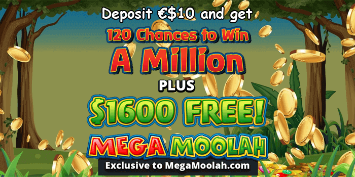 Deposit 10 to get 120 spins on the Mega Mooah