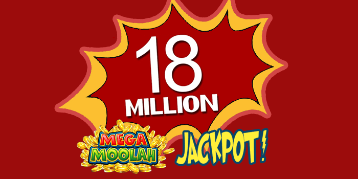 18 million Mega Moolah jackpot