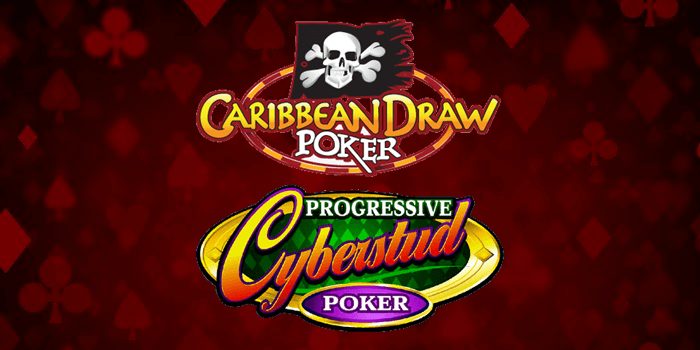Cyberstud Poker and Caribbean Draw Poker