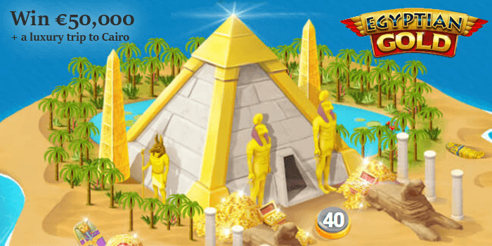 Egyptian Gold promotion with 50,000 Euros up for grabs and a luxury trip to Cairo