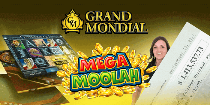 Mega Moolah offer at Grand Mondial Casino