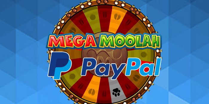 Mega Moolah licensed casinos that accept Paypal