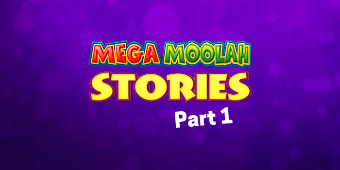 Slots players stories by MegaMoolah.com