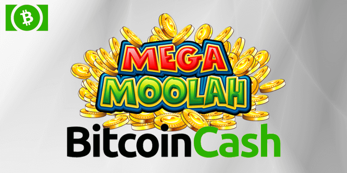 A guide to how to play Mega Moolah using Bitcoin Cash BCH