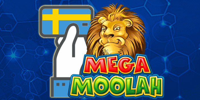 Deposit and Withdrawal methods to play Mega Moolah from Sweden