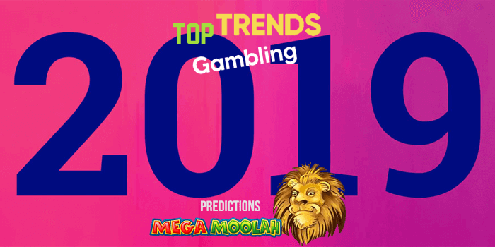 8 gambling trends to watch in 2019