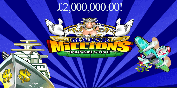 Two million British pounds jackpot on Major Millions Microgaming