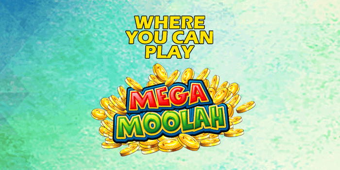 From which country can you play Mega Moolah from?